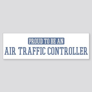Proud to be a Air Traffic Con Bumper Sticker