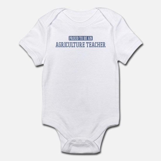 Proud to be a Agriculture Tea Infant Bodysuit