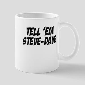 Steve-Dave Mug