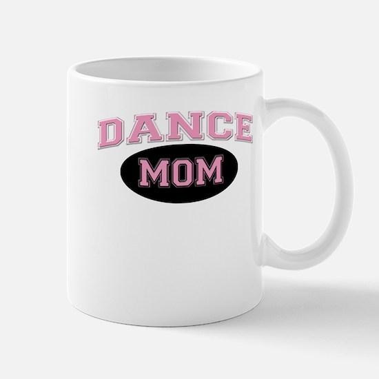 Pink Dance Mom Design for Mot Mug