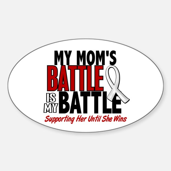 My Battle Too 1 PEARL WHITE (Mom) Oval Decal