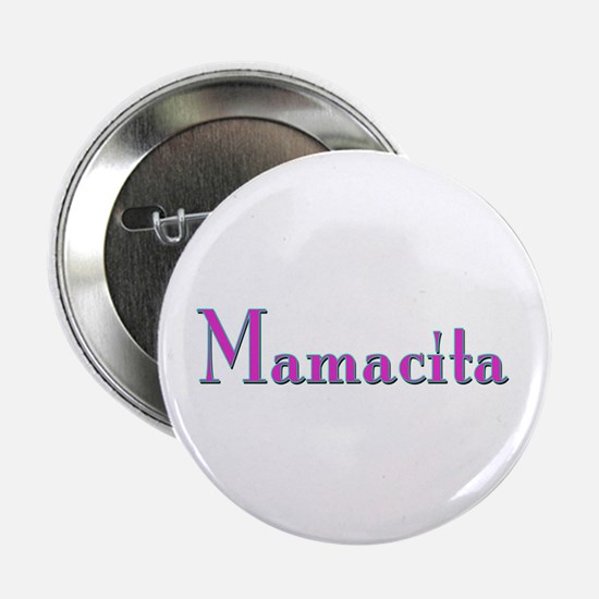 Mamacita Button