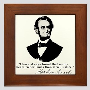 Abraham Lincoln Mercy Quote Framed Tile