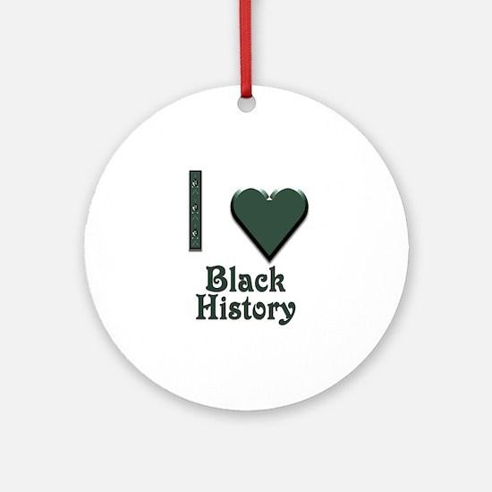 I Love Black History Ornament (Round)