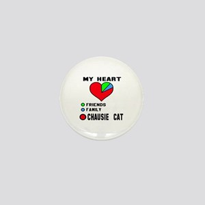 My Heart Friends, Family, chausie Cat Mini Button