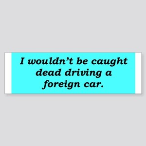 """Buy American"" Bumper Sticker"
