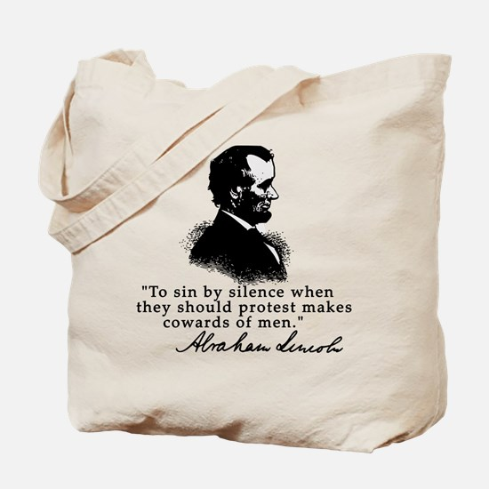 Lincoln to Sin by Silence Tote Bag