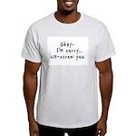 Un-Screw You Light T-Shirt