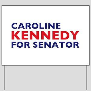 Kennedy for Senator Yard Sign