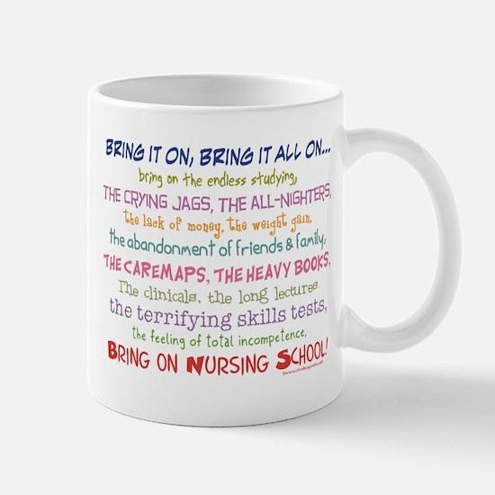 Bring on Nursing School! Mug