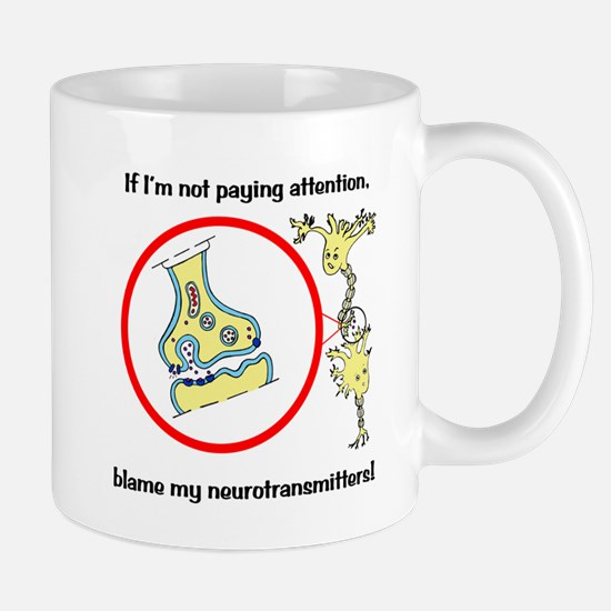 Blame Your Neurotransmitters Mug