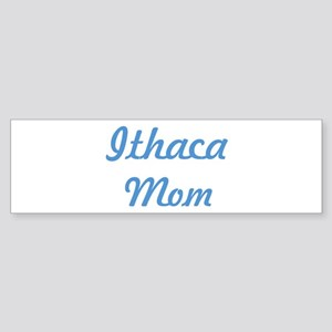 Ithaca mom Bumper Sticker