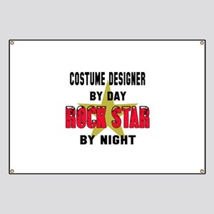 Costume designer By Day, Rock Star By night Banner