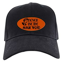 Never... magic word. Baseball Hat