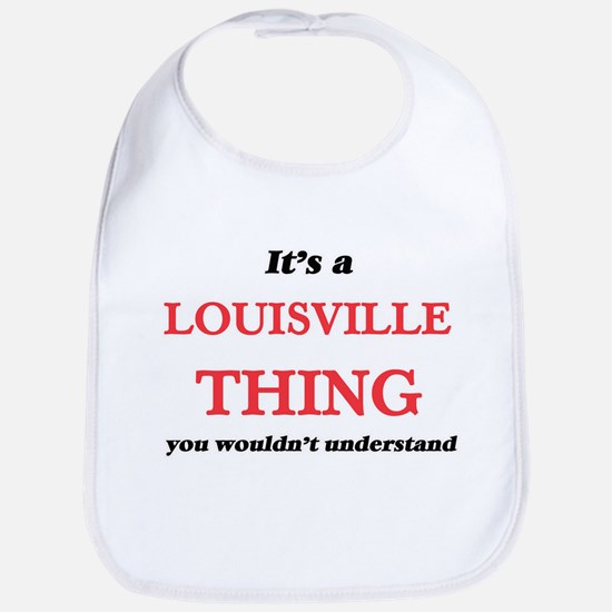 It's a Louisville Kentucky thing, you Baby Bib