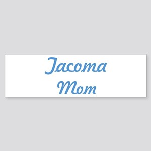 Tacoma mom Bumper Sticker