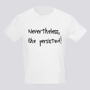 Nevertheless, She Persisted! T-Shirt