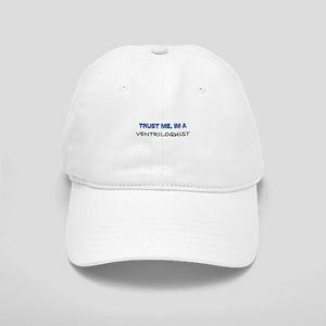 Trust Me I'm a Ventriloquist Cap