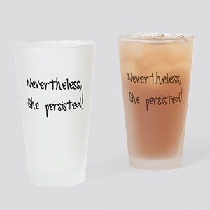 Nevertheless, She Persisted! Drinking Glass