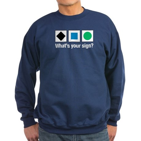 What's Your Sign? Sweatshirt (dark)