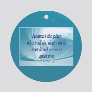 Dogs Heaven Ornament (Round)