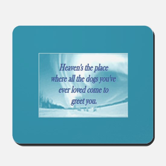 Dogs Heaven Mousepad