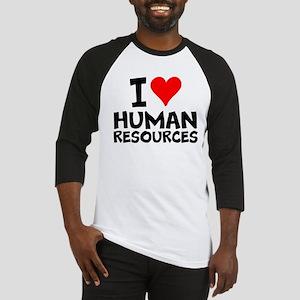 I Love Human Resources Baseball Jersey