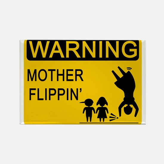 Mother Flippin' Warning Sign Rectangle Magnet
