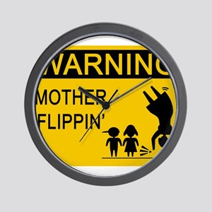 Mother Flippin' Warning Sign Wall Clock