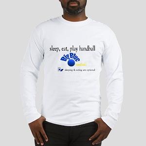 sleepeathandball1 Long Sleeve T-Shirt