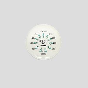 BORN TO SAIL Mini Button