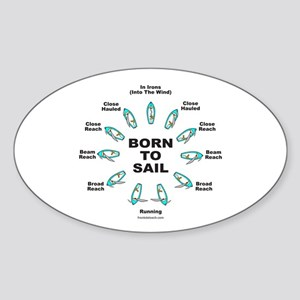 BORN TO SAIL Sticker (Oval)