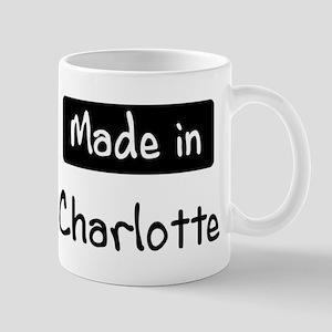 Made in Charlotte Mug