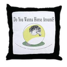 Wanna Horse 9 Throw Pillow