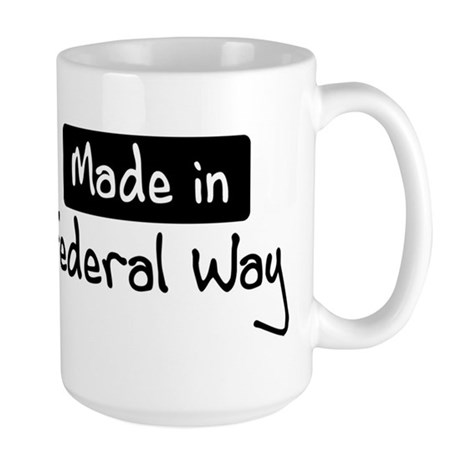 Made in Federal Way Large Mug
