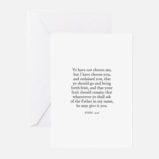 JOHN  15:16 Greeting Cards (Pk of 10)