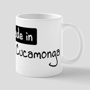 Made in Rancho Cucamonga Mug