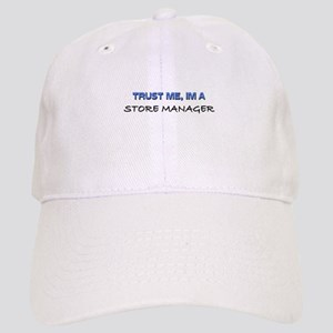 Trust Me I'm a Store Manager Cap