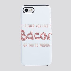 Funny Bacon T-Shirt iPhone 8/7 Tough Case