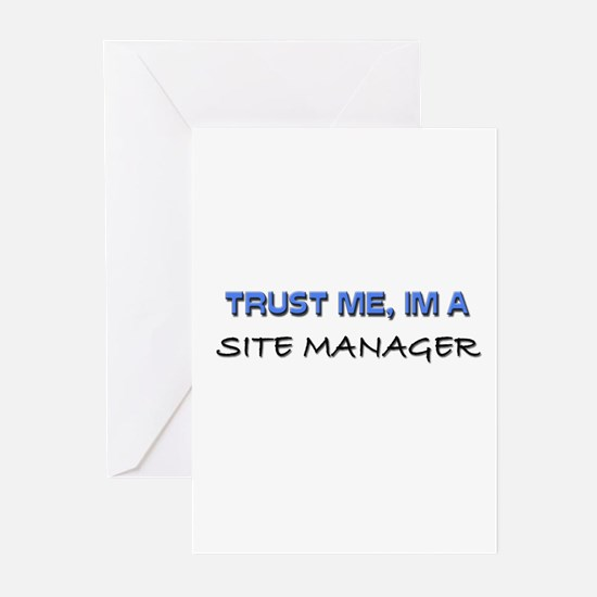 Trust Me I'm a Site Manager Greeting Cards (Pk of