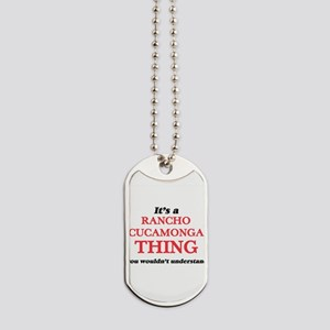 It's a Rancho Cucamonga California th Dog Tags