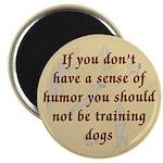 Sense of Humor Magnet
