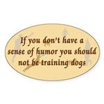 Sense of Humor Oval Sticker (10 pk)