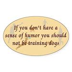 Sense of Humor Oval Sticker (50 pk)