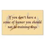 Sense of Humor Rectangle Sticker