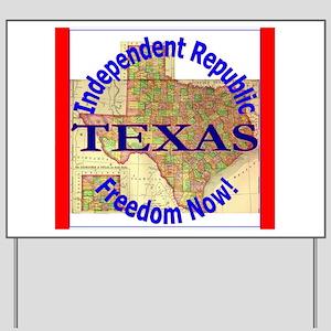 Texas-3 Yard Sign