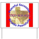 Texas-1 Yard Sign