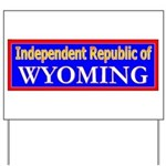 Wyoming-2 Yard Sign