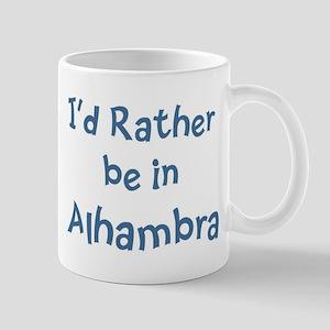 Rather be in Alhambra Mug