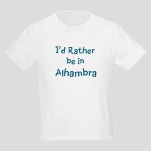Rather be in Alhambra Kids Light T-Shirt
